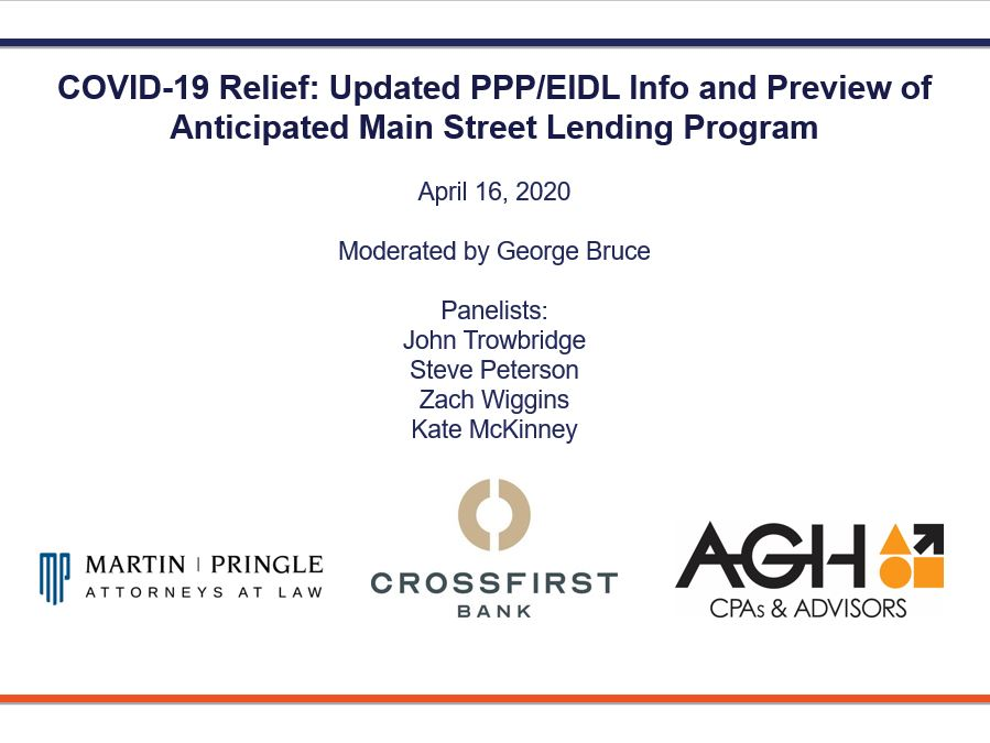 Webinar Video | COVID-19 Relief: Updated PPP/EIDL Info and Preview of Anticipated Main Street Lending Program