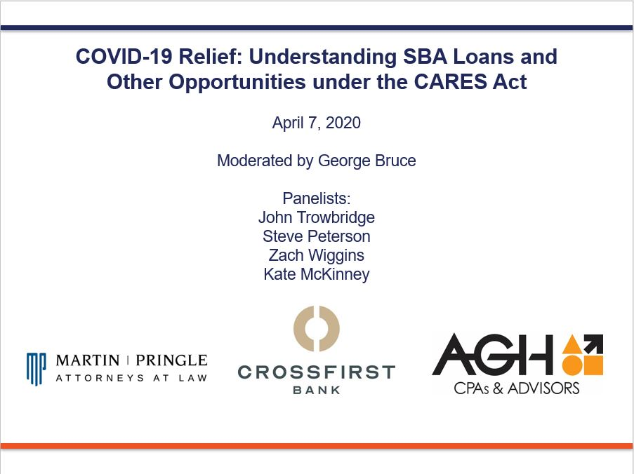 WEBINAR VIDEO | COVID-19 Relief: Understanding SBA Loans and Other Opportunities Under the CARES Act