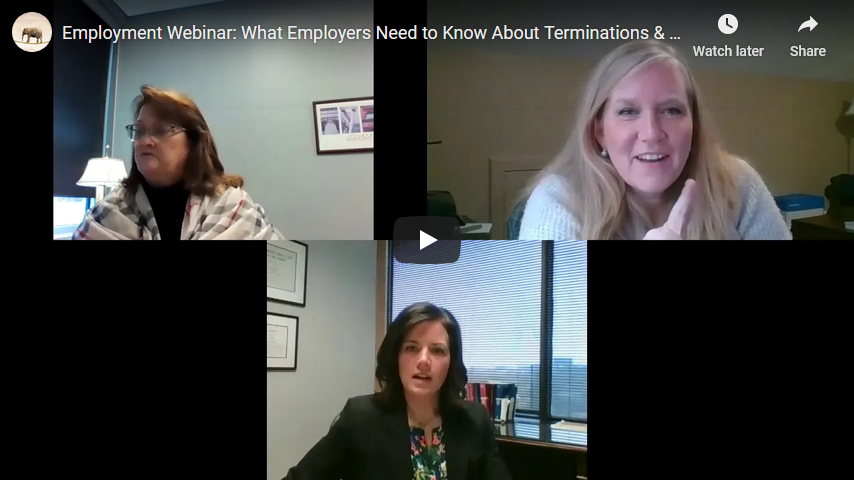 Webinar Video | Employment Law: What Employers Need to Know About Terminations & Layoffs in 2020