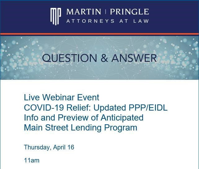 Live Webinar Event COVID-19 Relief: Updated PPP/EIDL Info and Preview of Anticipated Main Street Lending Program
